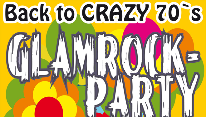 GLAMROCK-PARTY - Back to the crazy 70's